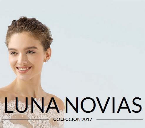 98e8b7123a Luna Novias 2017