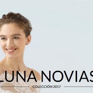 Vestidos de novia Luna Novias 2017